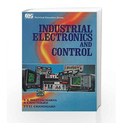 INDUSTRIAL ELECTRONICS AND CONTROL by S Bhattacharya Book-9780074624777