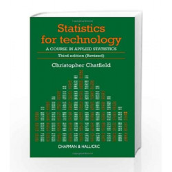 Statistics for Technology:...