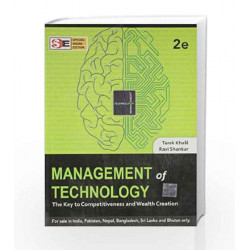 Management of Technology: the Key to CompetITiveness and Wealth Creation by Tarek Khalil Book-9781259001819