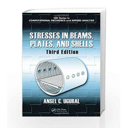 Stresses in Beams, Plates, and Shells, Third Edition