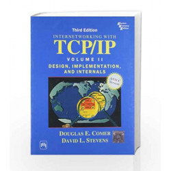 Internetworking with Tcp/Ip: Design, Implementation and Internals - Vol.2: Design, Implementation, and Internals - Volume II