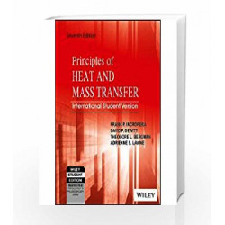 Principles of Heat and Mass Transfer by David P. Dewitt