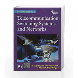Telecommunication Switching Systems and Networks by Thiagarajan Viswanathan Book-9788120350830
