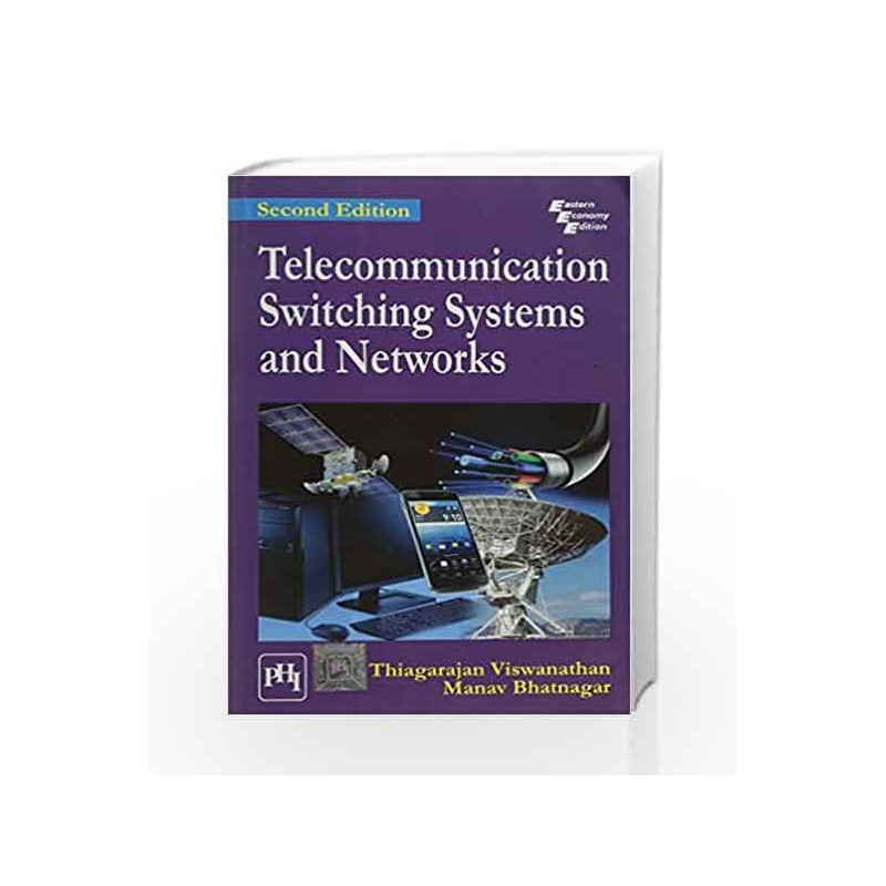 telecommunication switching systems and networks by thiagarajan viswanathan