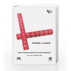 Competitive Strategy: Options and Games by Benoit C.R