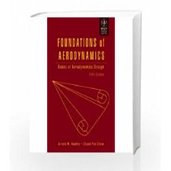 Foundations of Aerodynamics: Bases of Aerodynamics Design by Arnold M. Kuethe Book-9788126523986