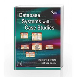 Database Systems with Case Studies by Margaret Bernard Book-9788120351455