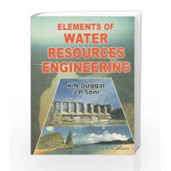 Elements of Water Resources Engineering by J. P.Soni Book-9788122408072