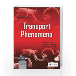 Transport Phenomena, 2ed by Warren E. Stewart, Edwin N. Lightfoot R. Byron Bird Book-9788126508082