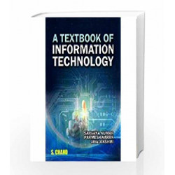 A TEXTBOOK OF INFORMATION TECHNOLOGY(TAMILNADU U.G. STUDENTS by JOHN RENARD Book-9789352531585