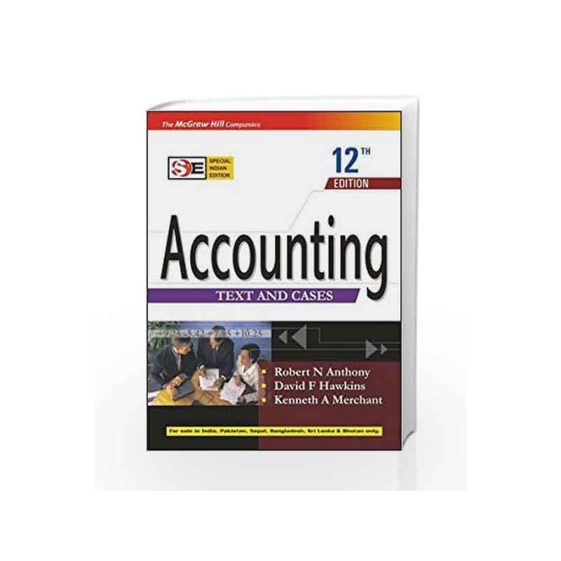 Accounting: Text and Cases by Robert Anthony Book-9780070635531