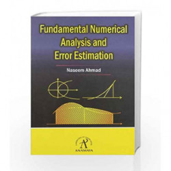 Fundamental Numerical Analysis And Error Estimation by Naseem Ahmed Book-9788188342822