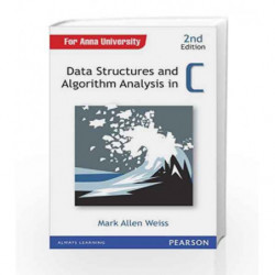 Data Structures and Algorithm Analysis in C: Anna University (Old Edition) by Mark Allen Weiss Book-9788131788486