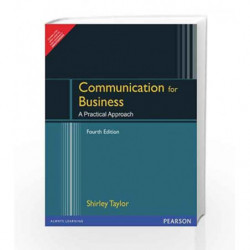 Communication for Business: A practical approach, 1e by Taylor / Chandra Book-9788131727652
