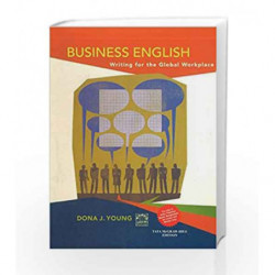 Business English: Writing in the Global Workplace by Dona Young Book-9781259028595