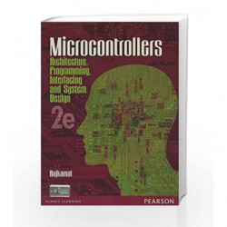 Microcontrollers - Architecture, Programming, Interfacing and System Design by Rajkamal Book-9788131759905