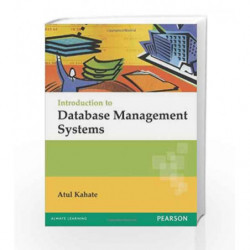 Introduction to Database Management Systems, 1e by KAHATE Book-9788131700785