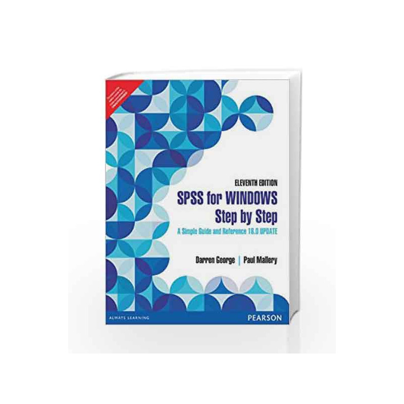 Spss for Windows Step by Step: A Simple Guide and Reference 18 0 Update by  Darren George-Buy Online Spss for Windows Step by Step: A Simple Guide and