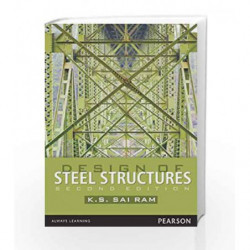 Design of Steel Structures, 2e (Old Edition) by K.S. Sairam Book-
