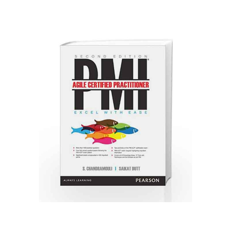 Pmi Agile Certified Practioner Excel With Ease 2e By Chandramouli