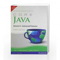 Core Java Vol. 2 - Advanced Features by HORSTMANN Book-9789332514683