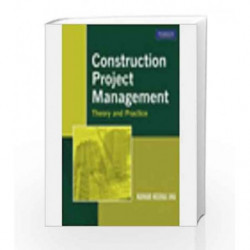 Construction Project Management (Old Edition) by Kumar Neeraj Jha Book-9788131732496