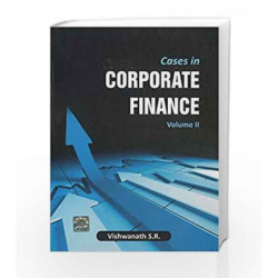 Cases in Corporate Finance - Vol.2 by S R Vishwanath Book-9781259004780