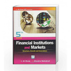 Financial Institution and Markets by L M Bhole Book-9780070080485