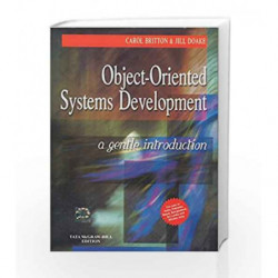 Object - Oriented System Development: A Gentle Introduction by Carol Britton Book-9781259025990