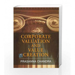 Corporate Valuation and Value Creation by Prasanna Chandra Book-9780071078221