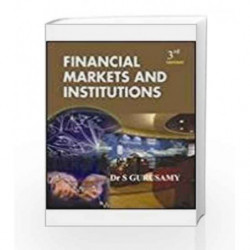 FINANCIAL MARKETS & INSTITUTIONS by S Gurusamy Book-9780070153318