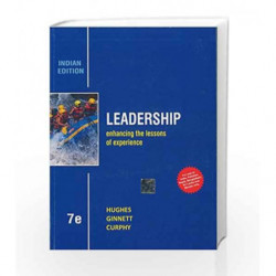 Leadership: Enhancing the Lessons of Experience by Hughes Book-9781259097089