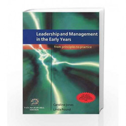 Leadership and Management in the Early Years: from Principles to Practice by Caroline Jones Book-9780071074056