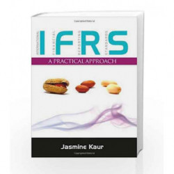 International Financial Reporting Standards: A Practical Approach by Jasmine Kaur Book-9780071067898