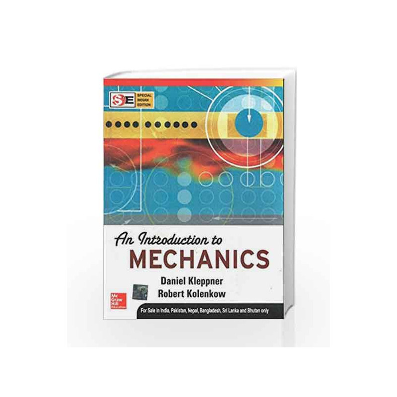 An Introduction to Mechanics (SIE) by David Kleppner-Buy Online An  Introduction to Mechanics (SIE) 1 edition (1 July 2017) Book at Best Price  in