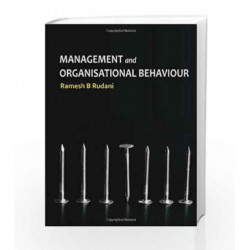 Management and Organisational Behaviour by R B Rudani Book-9780071077934