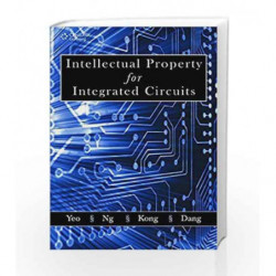 Intellectual Property for Integrated Circuits by Tricia Bee Yoke Dang Book-9788131515358