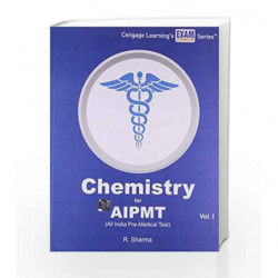 Chemistry for AIPMT (All India Pre-Medical Test) - Vol. 1 by Sharma Book-9788131523803