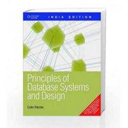 Principles of Database Systems and Design by Colin Ritchie Book-9788131512647