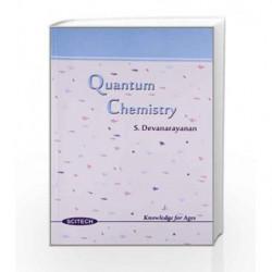 Quantum Chemistry by S. Devanarayanan Book-9788183714822