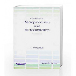 A Textbook of Microprocessors and Microcontrollers by T. Theagarajan Book-9788183715225