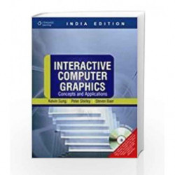 Interactive Computer Graphics: Concepts & Applications with CD by Peter Shirley Book-9788131512708
