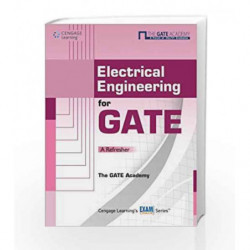 Electrical Engineering for GATE: A Refresher by The GATE Academy Book-9788131514535