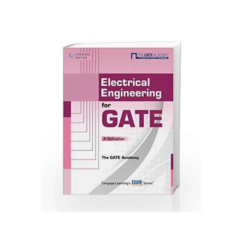 Electrical Engineering for GATE: A Refresher by The GATE Academy-Buy Online  Electrical Engineering for GATE: A Refresher 01 edition (2011) Book at
