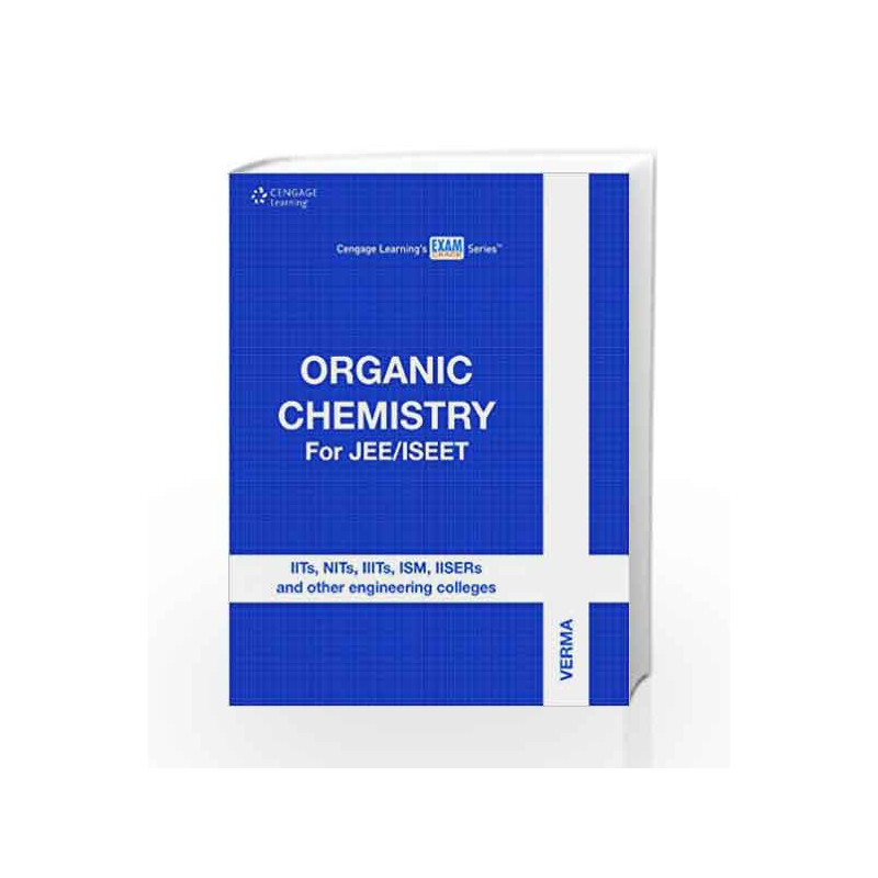 Organic Chemistry for JEE/ISEET by Verma-Buy Online Organic Chemistry for  JEE/ISEET First edition (1 April 2012) Book at Best Price in