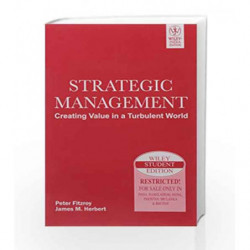 Strategic Management: Creating Value in A Turbulent World by Peter Fitzroy Book-9788126512805