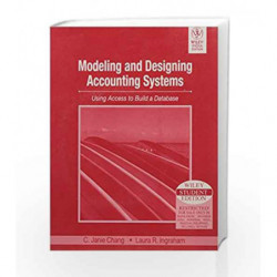 Modeling and Designing Accounting Systems by Janie Chang Book-9788126507900
