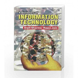 A Dictionary of Information Technology by Arpit Sharma Book-9788123908694