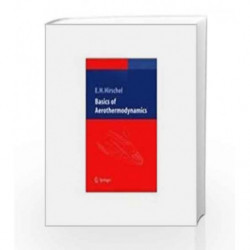 Basics of Aerothermodynamics by Ernst-Heinrich Hirschel Book-9788181289308