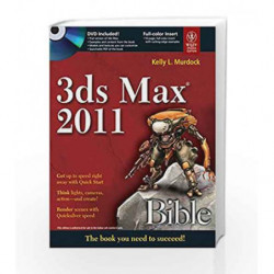 3Ds Max 2011 Bible by Kelly L. Murdock Book-9788126528110